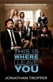 This Is Where I Leave You (eBook, ePUB)