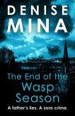 The End of the Wasp Season (eBook, ePUB)