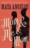 Mom and Me and Mom (eBook, ePUB)