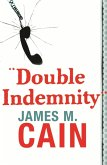 Double Indemnity (eBook, ePUB)