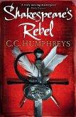 Shakespeare's Rebel (eBook, ePUB)