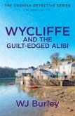 Wycliffe and the Guilt-Edged Alibi (eBook, ePUB)