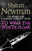 To Wear the White Cloak (eBook, ePUB)