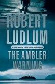 The Ambler Warning (eBook, ePUB)