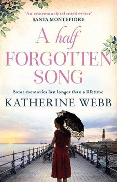 A Half Forgotten Song (eBook, ePUB) - Webb, Katherine