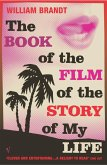 The Book Of The Film Of The Story Of My Life (eBook, ePUB)