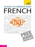 50 Ways to Improve your French: Teach Yourself (eBook, ePUB)