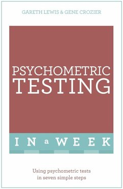 Psychometric Testing In A Week (eBook, ePUB) - Lewis, Gareth; Crozier, Gene