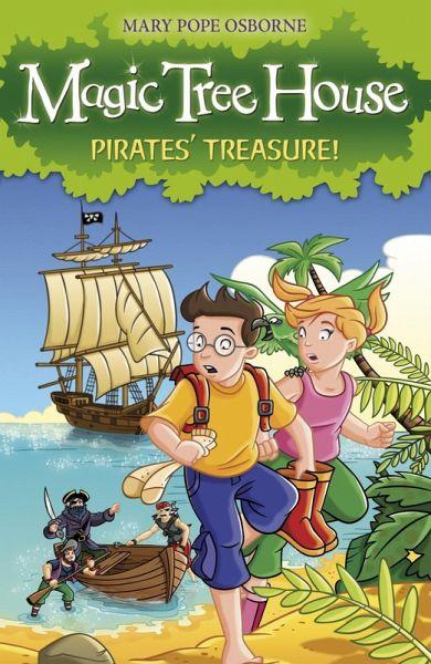 Magic Tree House 4 Pirates Treasure EBook EPUB Von Mary Pope Osborne