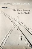 The Worst Journey In The World (eBook, ePUB)