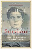 Survivor: Auschwitz, the Death March and my fight for freedom (eBook, ePUB)