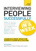 Interviewing People Successfully in a Week: Teach Yourself (eBook, ePUB)