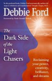 Dark Side of the Light Chasers (eBook, ePUB)