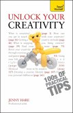 Unlock Your Creativity: Teach Yourself (eBook, ePUB)