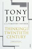 Thinking the Twentieth Century (eBook, ePUB)