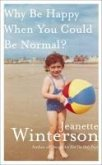 Why Be Happy When You Could Be Normal? (eBook, ePUB)
