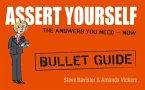 Assert Yourself: Bullet Guides (eBook, ePUB)