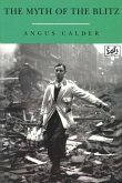 The Myth Of The Blitz (eBook, ePUB)