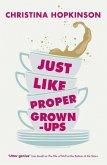 Just Like Proper Grown-Ups (eBook, ePUB)