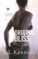 Original Bliss (eBook, ePUB) - Kennedy, A. L.