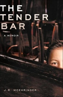 The Tender Bar (eBook, ePUB) - R Moehringer, J.