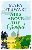 Airs Above the Ground (eBook, ePUB)