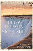 The Day the Falls Stood Still (eBook, ePUB)