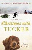 Christmas with Tucker (eBook, ePUB)