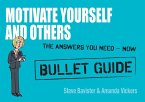 Motivate Yourself and Others: Bullet Guides (eBook, ePUB)