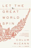 Let the Great World Spin (eBook, ePUB)