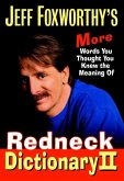 Jeff Foxworthy's Redneck Dictionary II (eBook, ePUB)