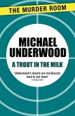A Trout in the Milk (eBook, ePUB)