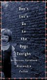Don't Let's Go to the Dogs Tonight (eBook, ePUB)
