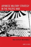 Japanese Military Strategy in the Pacific War (eBook, ePUB)