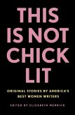 This Is Not Chick Lit (eBook, ePUB)