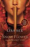 Snow Flower and the Secret Fan (eBook, ePUB)