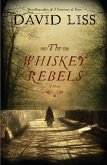 The Whiskey Rebels (eBook, ePUB)