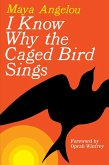 I Know Why the Caged Bird Sings (eBook, ePUB)