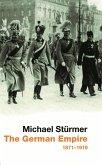 THE GERMAN EMPIRE (eBook, ePUB)