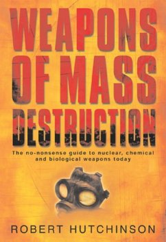 Weapons of Mass Destruction (eBook, ePUB) - Hutchinson, Robert