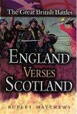England Versus Scotland (eBook, ePUB)