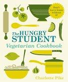 The Hungry Student Vegetarian Cookbook (eBook, ePUB)