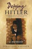 Defying Hitler (eBook, ePUB)