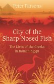City of the Sharp-Nosed Fish (eBook, ePUB)