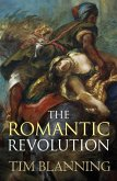 The Romantic Revolution (eBook, ePUB)