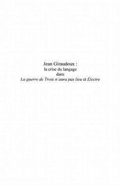 Jean giraudoux : - la crise du langage dans &quote;la guerre de tr (eBook, PDF)