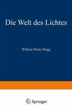 Die Welt des Lichtes - Bragg, William Henry