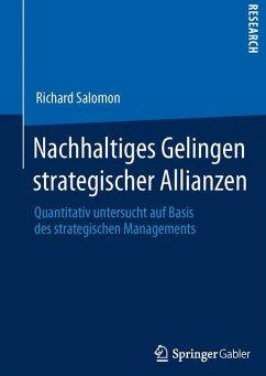 Nachhaltiges Gelingen strategischer Allianzen - Salomon, Richard