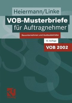 VOB-Musterbriefe für Auftragnehmer - Heiermann, Wolfgang; Linke, Liane