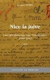 Nice la juive - une ville francaise sous l'occupation 1940-1 (eBook, ePUB)